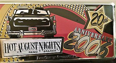 Reno Nevada Hot August Nights 2006 Commemorative License Plate  FREE SHIPPING !!