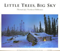 LITTLE TREES, BIG SKY by TIM HAUF with text by Conger Beasley Jr