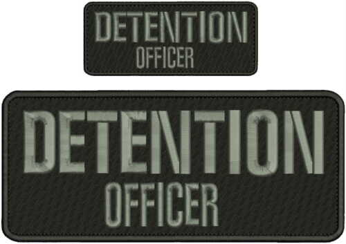 Detention Officer embroidery patches 4x10 and 2x5 hook on back grey