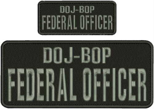 DOJ-BOP FEDERAL OFFICER EMBROIDERY PATCH 4X10 AND 2X5 HOOK ON BACK BLK/GRAY