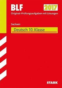 Besondere Leistungsfeststellung 2017 Gymnasium Deutsch 10. Klasse Sachsen