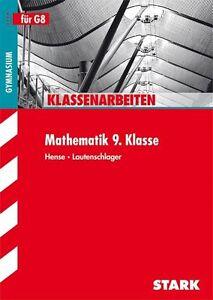 Klassenarbeiten Mathematik 9. Klasse, Hense, Lautenschlager, 2012, TB