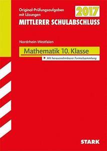 Mittlerer Schulabschluss 2017, Nordrhein - Westfalen, Mathematik 10. Klasse