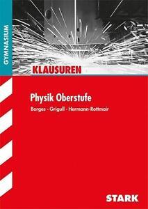 Klausuren Gymnasium - Physik Oberstufe, Taschenbuch