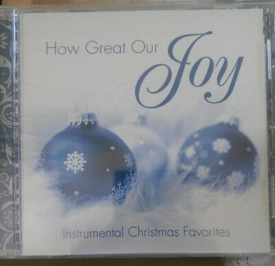 How Great Our Joy: Instrumental Christmas Favorites CD ()