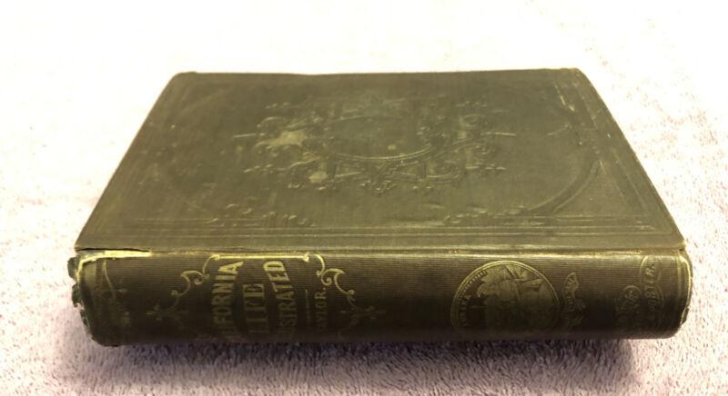 William Taylor CALIFORNIA LIFE & HISTORY - 1st ed. (1858) SCARCE HISTORY - COWAN