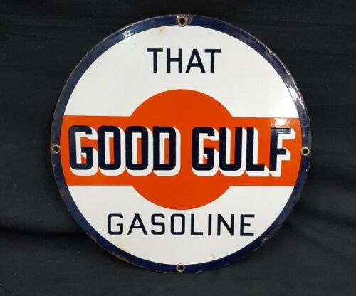 Vintage That Good Gulf Gasoline Porcelain Advertising Sign