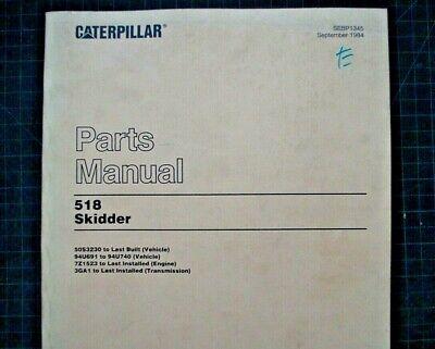 Cat Caterpillar 518 Grapple Skidder Parts Manual Book Catalog Log Logging 1984