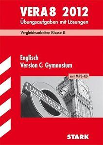 Vergleichsarbeiten VERA 8. Klasse Englisch Version C: Gymnasium mit MP3-CD 2012;