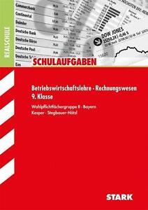 Schulaufgaben Realschule Bayern Betriebswirtschaftslehre/Rechnungswesen 9.Klasse