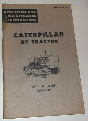 Cat Caterpillar D7 Crawler Tractor Dozer Operation Maintenance Manual Book 47a