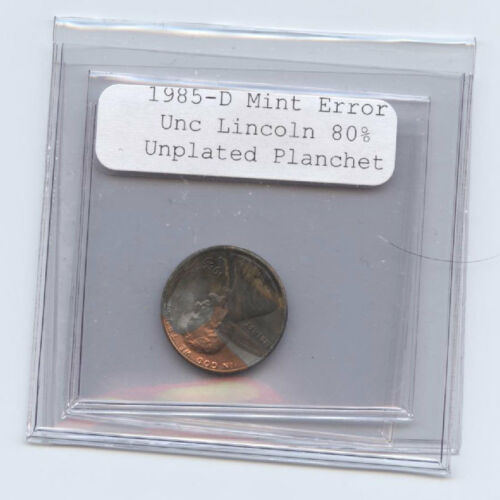 1985-D LINCOLN (1C) 80% UPLATED PLANCHET--RARE-MINT ERROR-