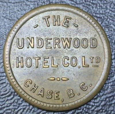 Vintage THE UNDERWOOD HOTEL Co. Ltd. Chase, B.C. - Good For 50¢ In Trade - RARE