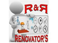 DECORATOR, PLUMBER, JOINER = R&R RENOVATOR'S