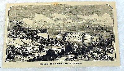 1878 magazine engraving~ LAUNCHING THE OBELISK AT SHORE, Egypt