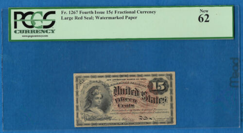 Fr 1267 FOURTH ISSUE 15c  WATERMARKED PAPER Fractional Currency PCGS 64 NEW