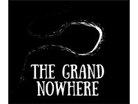 DRUMMER WANTED for The Grand Nowhere