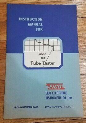 Vintage Eico Tube Tester Model 625 - Instruction Manual 1952