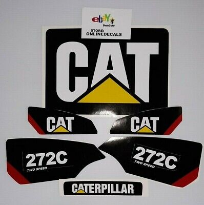 Skid Steer Caterpillar Cat Decal 272c 2speed Sticker Set Fast Free Shipping