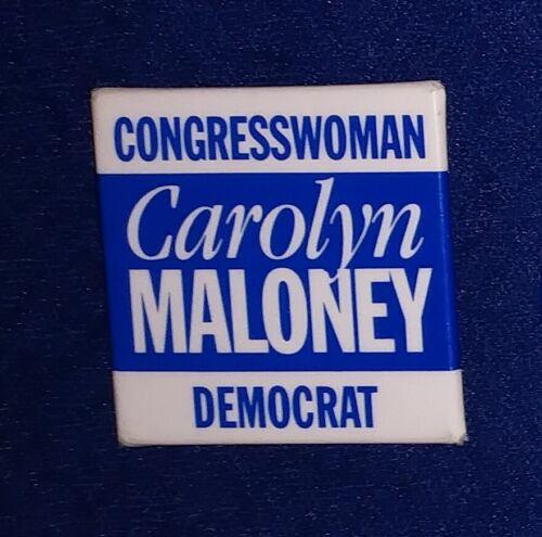CAROLYN MALONEY MANHATTAN NEW YORK CONGRESS WOMAN LIBERAL CHOICE PINBACK BUTTON