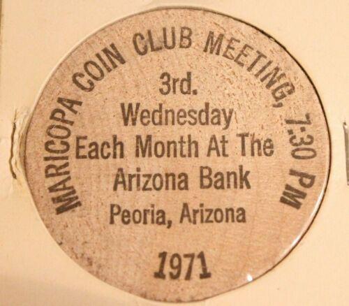 Vintage Peoria Arizona Wooden Nickel Maricopa Coin Meeting 1971