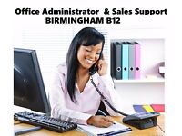 £16-£17K: Central Birmingham, Office Administrator & Sales Support (Online Sales)