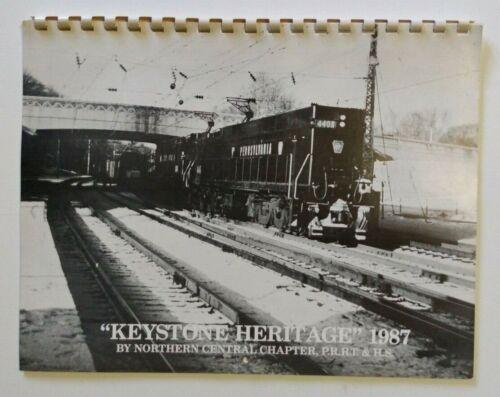 1987 Keystone Heritage Calendar Pennsylvania Railroad Northern Central Chapter