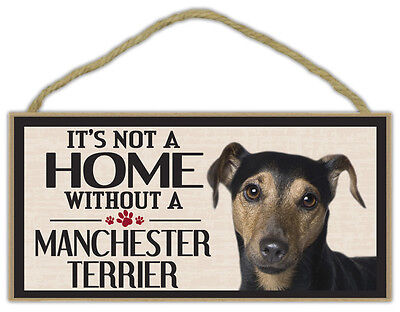 Wood Sign: It's Not A Home Without A MANCHESTER TERRIER | Dogs, Gifts