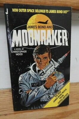 James Bond and Moonraker by Christopher Wood Jove Book 1979 First Edition
