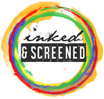 Inked and Screened