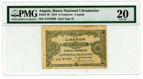 Angola .. P-49 ... 5 Centavos .. 1918 .. *VF* PMG 20 (VF)