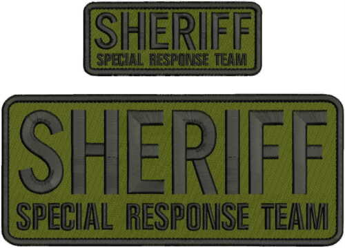 SHERIFF SPECIAL RESPONSE TEAM EMBRIDERY PATCH 4X10 AND 2X5  hook on back DO/blk