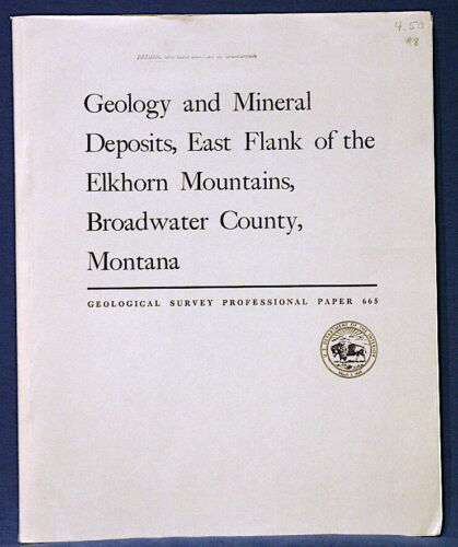 USGS ORE DEPOSITS, EAST FLANK, ELKHORN MOUNTAINS, MONTANA MAPS! NICE!! 1971