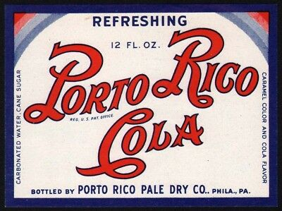 (Vintage soda pop bottle label PORTO RICO COLA 12oz Philadelphia Pennsylvania)