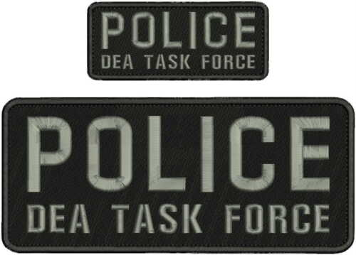 POLICE DEA TASK FORCE EMBROIDERY PATCH 4X10 AND 2X5  hook on back black/gray555