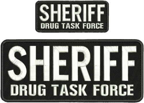 SHERIFF DRUG TASK FORCE EMBROIDERY PATCHES 4X10  WITH  HOOK on back