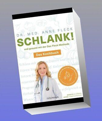 Schlank! und gesund mit der Doc Fleck Methode, Anne Fleck