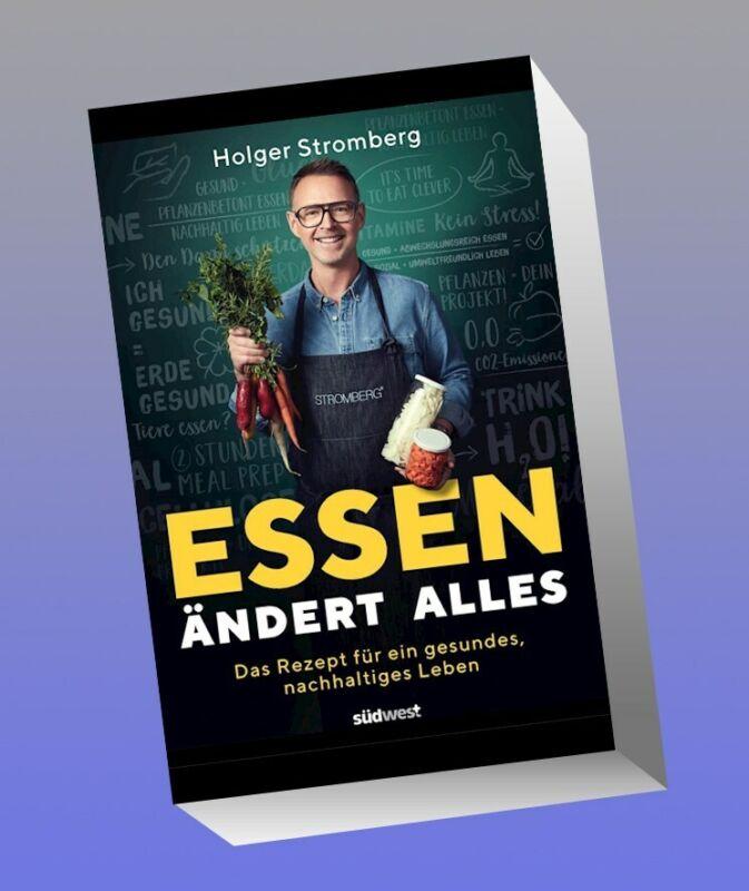 Essen ändert alles Holger Stromberg