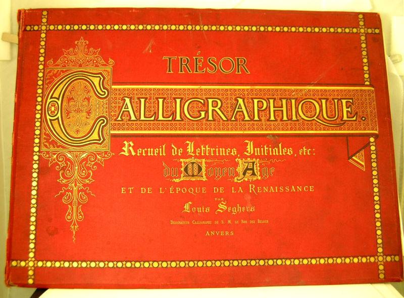 RARE TRESOR CALLIGRAPHIQUE - LOUIS SEGHERS
