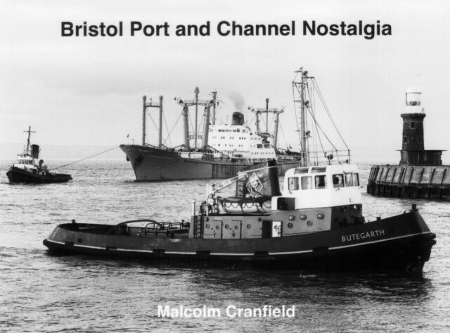 Bristol Port and Channel Nostalgia ( SHIPPING BOOK)