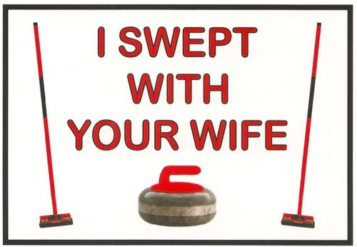 Refrigerator Magnet - 2 1/2 X 3 1/2 inches - Curling - I Swept With Your Wife