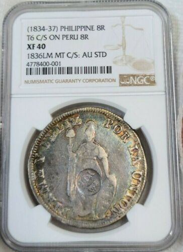 1834 PHILIPPINES SILVER 8 REALES T6 C/S ON PERU 8R NGC XF 40 VERY SCARCE BEAUTY