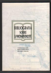 BIBLIOGRAFIA-SOBRE-L-HOSPITALET-CRISTOBAL-URBANO