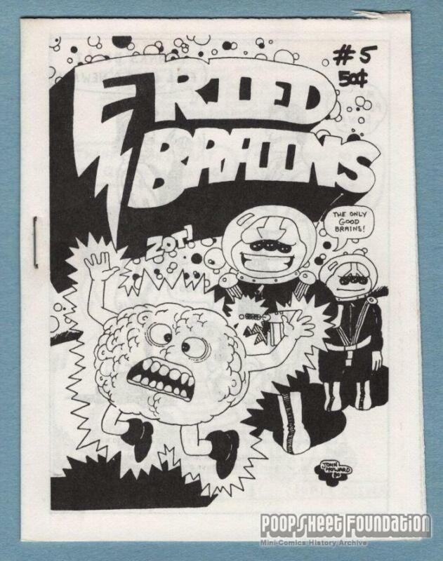 FRIED BRAINS #5 underground comix JOHN HOWARD Bill Shut SCHNEIDER minicomix 1981