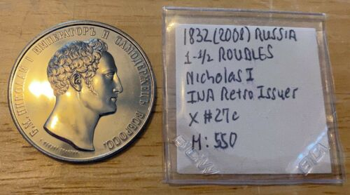 1832 (2008) RUSSIA 1-1/2 ROUBLES Nicholas I INA Retro Issues Nickel-Silver X#27c