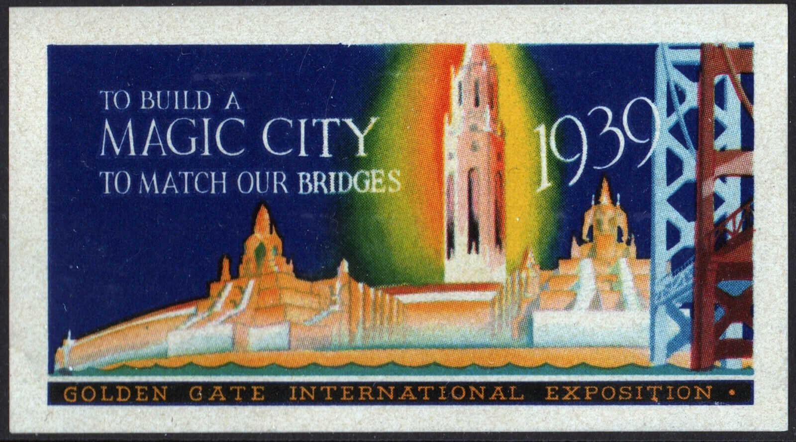 Golden Gate Exposition Poster Stamp To Build A Magic City 1939 MNH - $7.00