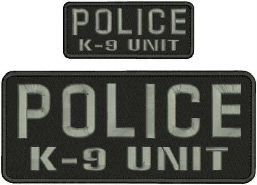 POLICE K-9 UNIT EMBROIDERY PATCH 4X10 AND 2X5 HOOK ON BACK BLK/gray