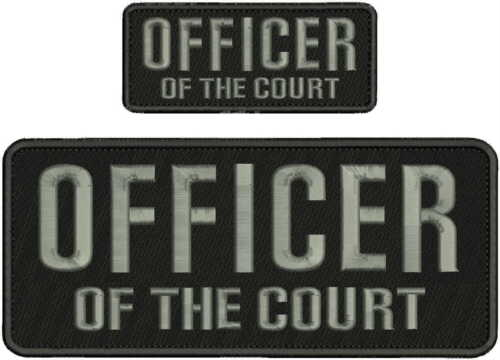 OFFICER OF THE COURT Embroidery Patches 4x10 And 2X5 Hook On Back BLK/GRAY