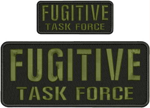 FUGITIVE TASK FORCE EMBROIDERY PATCH 4X10 AND 2X5 HOOK ON BACK BLK/OD GREEN