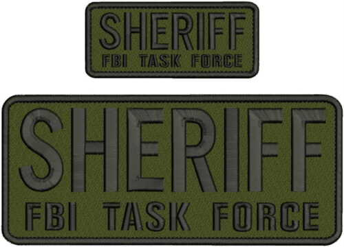 SHERIFF FBI TASK FORCE EMBROIDERY PATCH 4X10 AND 2X5  hook on back od green/blk